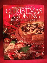 Christmas cooking from the heart 2004 - better home and gardens - cookies cake in Oswego, Illinois
