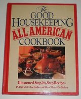 the good housekeeping all-american cookbook first edition 1987 in Oswego, Illinois