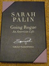 sarah palin signed autograph going rogue 1st/1st hc limited edition /5000 book in Yucca Valley, California