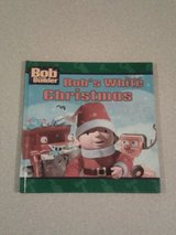 Bob The Builder Bob's White Christmas 1st Edition Hard Cover Book in Joliet, Illinois