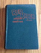 Red Ryder and the Adventure at Chimney Rock by H.C. Thomas 1946 in Naperville, Illinois