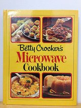 Vintage 1981 Betty Crocker's Microwave Cook Book Hard Cover 298 Pages of Recipes in Morris, Illinois
