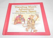 Extremely RARE Vintage 1984 Traveling Matt's Adventures In Outer Space A Fraggle Rock Book Starr... in Morris, Illinois