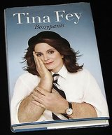 1st Edition Tina Fey Bossypants with Dust Jacket Hard Cover Book in Joliet, Illinois