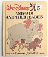 Walt Disney Vintage 1983 Animals and Their Babies Hard Cover Children's Book Age 6 - 11 * Grade ... in Morris, Illinois