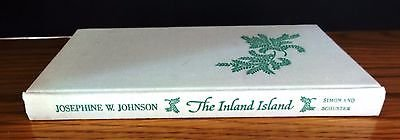 Vintage The Inland Island Hardback Book By Josephine W Johnson 1969 no dustcover in Naperville, Illinois