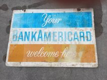 TIN SIGN -  YOUR BANK AMERICARD welcome here. in Byron, Georgia