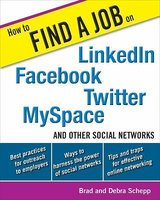 How to Find a Job on LinkedIn, Facebook, Twitter, MySpace, and Other Social Networks in Plainfield, Illinois