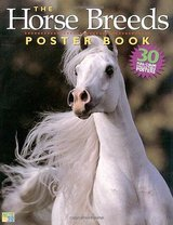 The Horse Breeds Poster Book 30 Full-Color Collectible Posters  Age 7-12 Grade: 2nd - 8th in Chicago, Illinois