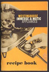 Vintage 1950's Westinghouse Immerse-A-Matic Appliances Recipe Book & Instructions in Morris, Illinois
