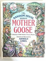Vintage 1986 Random House Book of Mother Goose A Treasury of 306 Timeless Nursery Rhymes in Oswego, Illinois