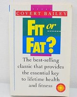 Vintage 1978 Fit or Fat? Book on Health & Fitness in Oswego, Illinois