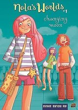 Nola's Worlds 1: Changing Moon Hard Cover Girls Comic Book Age 11 - 14 Grade 6th - 9th in Joliet, Illinois