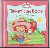 Strawberry Shortcake The Berry Fun Color & Crafts Adventure Hard Cover Book in Oswego, Illinois