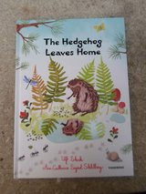 The Hedgehog Leaves Home Hard Cover Book in Plainfield, Illinois