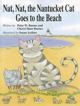 Nat, Nat, The Nantucket Cat Goes To The Beach Hard Cover Book Ages 4 - 8 in Morris, Illinois