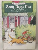 Vintage 1985 Addie Meets Max An I Can Read Book Childrens Weekly Reader Hard Cover in Chicago, Illinois