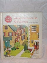 RARE Vintage 1982 When There Is a Fire...Go Outside (Safety Town) Hard Cover Book in Morris, Illinois