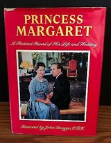 Princess Margaret A Pictorial Record of her Life and Wedding Foreword by Snagge in Naperville, Illinois