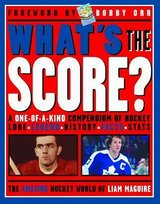 What's the Score? The Amazing Hockey World of Liam Maguire Book in Joliet, Illinois