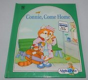 Alpha Pets Connie, Come Home Letter C Storybook Hard Cover 1990 A Book About Caring in Morris, Illinois