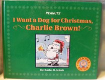 Peanuts I Want A Dog for Christmas Collectoe's Edition Hard Cover Book Charlie Brown Snoopy in Morris, Illinois