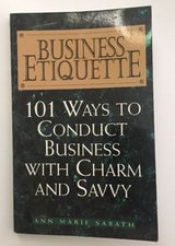 Business Etiquette: 101 Ways to Conduct Business With Charm and Savvy, Sabath, A in Lockport, Illinois