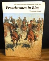 The U.S. Army and the Indian, 1848-1865 Frontiersmen in Blue by Robert M. Utley in Naperville, Illinois