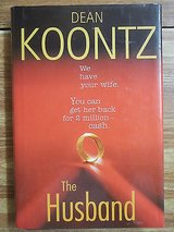 The Husband by Dean Koontz Hard Cover Book with Dust Jacket in Joliet, Illinois