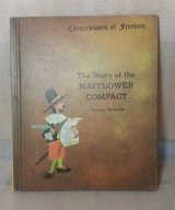 Vintage 1967 The Story Of The Mayflower Compact Cornerstones Of Freedom Hard Cover Book in Oswego, Illinois