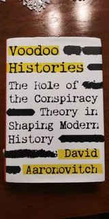 Voodoo Histories Role of the Conspiracy Theory Shaping Modern History in Tacoma, Washington
