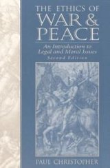 the ethics of war and peace : an intro to legal and moral issues in Camp Pendleton, California