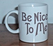 Vintage Lidejo BE NICE TO ME Ceramic Coffee Tea Mug Cup in Yorkville, Illinois