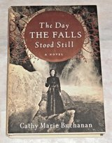 The Day The Falls Stood Still Hard Cover Book w Dust Hacket Cathy Marie Buchanan in Chicago, Illinois
