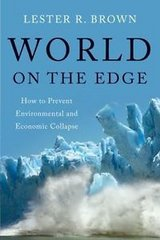world on the edge : how to prevent environmental and economic collapse by lester in Camp Pendleton, California