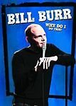 bill burr - why do i do this (dvd, 2008) in 29 Palms, California