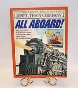 Vinatge 1981 All Aboard The Story of Joshua Lionel Cowen and His Train Company Soft Cover Book in Morris, Illinois