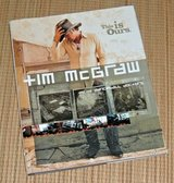 Vintage 2002 Tim Mcgraw and the Dancehall Doctors This Is Ours Hard Cover Book with Dust Jacket in Chicago, Illinois