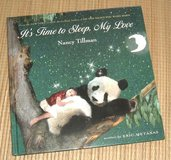 Its Time To Sleep My Love 1st Edition Hard Cover Book Age 1-3 Grade Preschool + in Morris, Illinois
