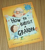 How To Babysit A Grandpa 1st Edition Hard Cover Book w Dust Jacket Age Range 5 - 8 in Chicago, Illinois