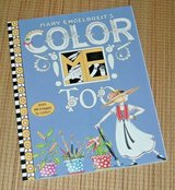 NEW Mary Engelbreits Color ME Too Soft Cover Coloring Book in Chicago, Illinois
