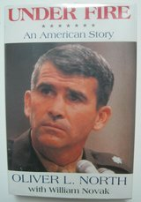 under fire, ollie oliver l. north 1991 signed, first edition autobiography in Kingwood, Texas