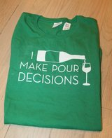 """""""Pour Decisions"""" Kelly Green Graphic Tee, Medium in Naperville, Illinois"""